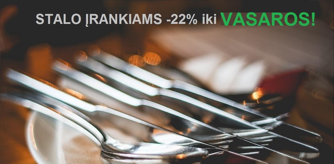 STALO ĮRANKIAMS -22%